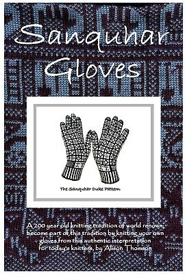 Sanquhar Gloves knitting instruction with Chart made in Sanquhar