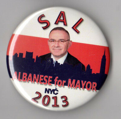 Sal Albanese campaign button pin 2013 New York City Mayor