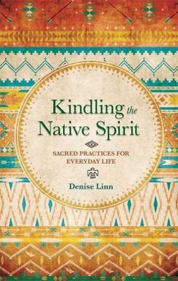 Linn,denise-Kindling The Native Spirit Book Nuovo