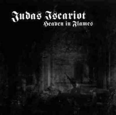 JUDAS ISCARIOT-Heaven in Flames CD keep pure unadulterated black metal alive