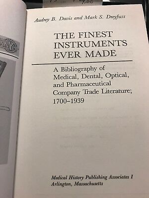 Medical Book. The Finest Instruments Ever Made By Davis And Dreyfuss.