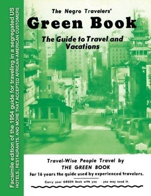 The Negro Travelers' Green Book: 1954 Facsimile by Victor H. Green Paperback NEW