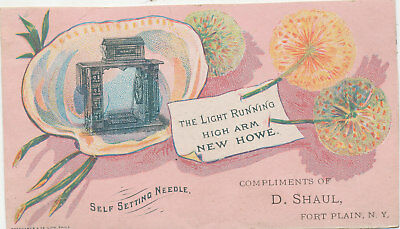 C9620 Victorian Trade Card New Howe Sewing Machine  D. Shaul West Plain Ny