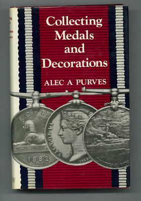 Rare HB w/ Jacket, COLLECTING MEDALS AND DECORATIONS, by Alec A Purves, 1978 EUC