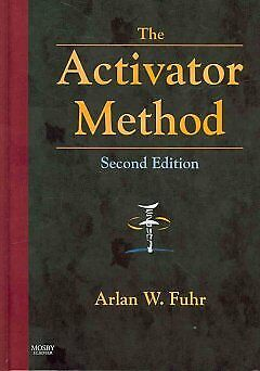 Activator Method-NEW-9780323048521 by Fuhr, Arlan W.