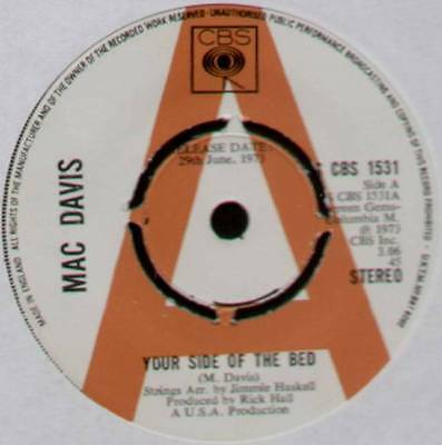 """MAC DAVIS~YOUR SIDE OF THE BED / CHOP NO WOOD~1973 UK """"PROMO"""" 7"""" SINGLE [Ref.1]"""
