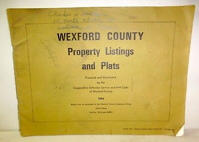 """1974 """"Wexford County Property Listings and Plats"""" Cadillac, Michigan history"""