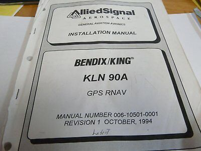 Bendix King KLN90A GPS/Rnav install manual 006-10501-0001