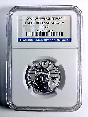 2007-W 10th Anniversary $50 Platinum Liberty-Eagle Coin – NGC PF 70 REV PROOF