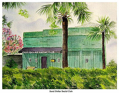 SAND DOLLAR SOCIAL CLUB FOLLY BEACH, S. C. No. 2 SIGNED AND NUMBERED PRINT