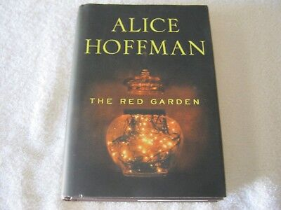 SIGNED by ALICE HOFFMAN - THE RED GARDEN - Hb Dj 1ST - RARE NOVEL LOT OF INSIGHT