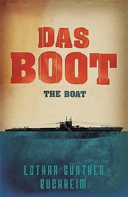 Das Boot (Cassell Military Books) By Lothar Gunther Buchheim NEW (Paperback)
