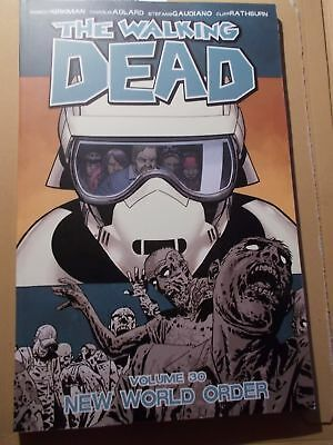 Robert Kirkmann The Walking Dead Vol 30 New World Order