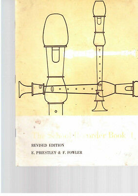 The School recorder book 1 by E Priestley & F Fowler windwood  playing music