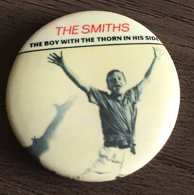 THE SMITHS The Boy With The Thorn In His Side BUTTON BADGE Rock -Morrissey 25mm