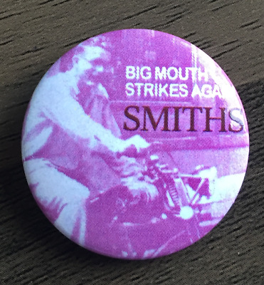 THE SMITHS Big Mouth Strikes Again BUTTON BADGE English Rock Band 25mm PIN