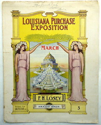 1903 Colorful ST. LOUIS WORLD'S FAIR sheet music LOUISIANA PURCHASE EXPO MARCH