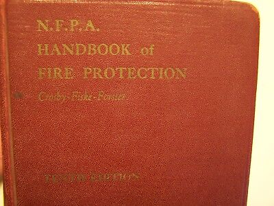 1948 NFPA Handbook Of Fire Protection 10th Edition  Crosby - Fiske -Forester
