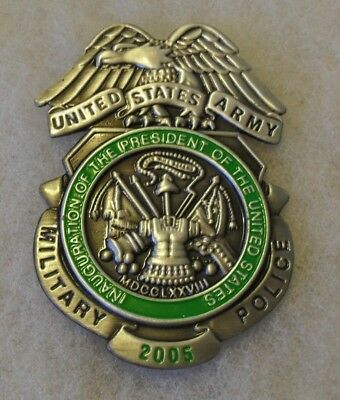 Obsolete 2005 Us Army Inauguration Of The Pres Us Army Mp Badge Enameled