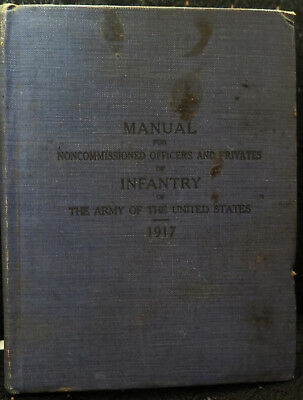 Original WWI Manual for Noncommissioned Officers and Privates of Infantry