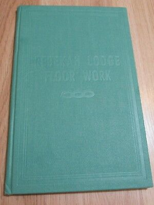Rebekah Lodge  Floor Work Book Revised 1954