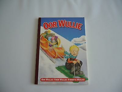 Oor Wullie Annual by D.C Thomson & Co Ltd 2006