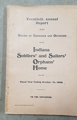 Indiana Soldiers and Sailors Orphans Home 1898 Annual Report Knightstown Indiana