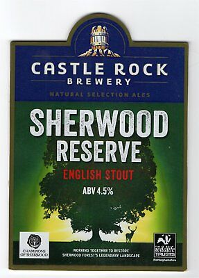 Beer pump clip front. Castle Rock Brewery, SHERWOOD RESERVE, English Stout.