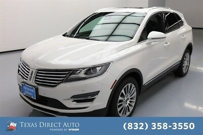 2017 Lincoln MKC Reserve Texas Direct Auto 2017 Reserve Used Turbo 2L I4 16V Automatic AWD SUV Moonroof