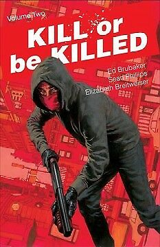 Kill or Be Killed 2 - NEW - 9781534302280 by Brubaker, Ed/ Phillips, Sean (CON)/