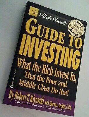 Rich Dad, Poor Dad: GUIDE TO INVESTING by Robert T. Kiyosaki