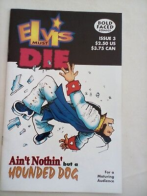 Elvis Must Die #3 - Bold Faced Comics - 2000 - MINT CONDITION