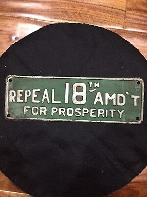 Vintage 1920's Repeal 18th Amendment Beer Prohibition Gas Oil License Plate Sign