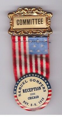 Samuel Gompers Chicago 1918 reception committee ribbon & pin