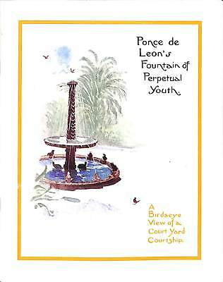 'Ponce de Leon's Fountain of Perpetual Youth'