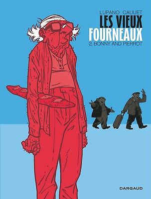 Les vieux fourneaux Tome 2 : Bonny and Pierrot — Lupano Wilfrid Cauuet Paul