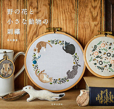 Embroidery Designs of Wild Flowers and Small Animals by Mayuka Morimoto - Japane