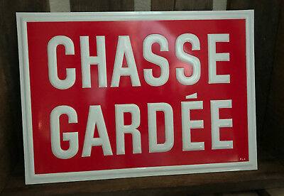 Vintage French Metal Red and White Sign ~ Private Hunting Ground ~ Chasse Gardée