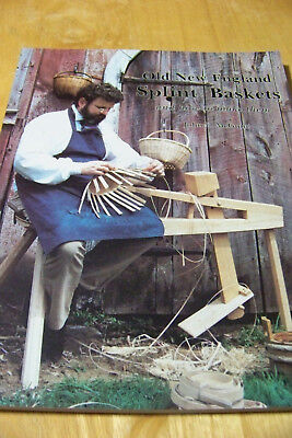 How To Make Splint Baskets Old New England Style McGuire good instructions 96 pg