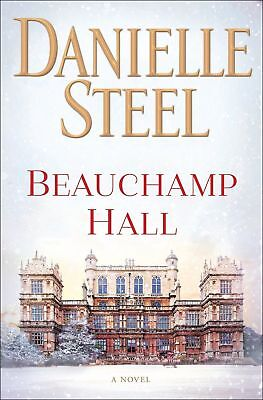 Beauchamp Hall: A Novel by Danielle Steel (ELECTRONIC BOOK, 2018)
