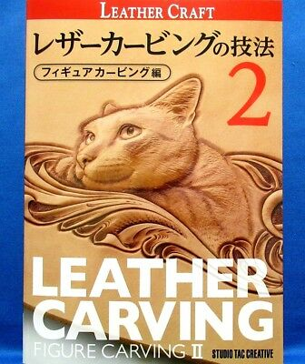 Leather Carving Techniques - Figure Carving 2 /Japanese Craft Pattern Book New!