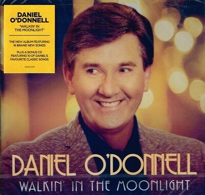 "DANIEL O'DONNELL ""Walkin' In The Moonlight"" BRAND NEW CD Irish Country 2 Discs"