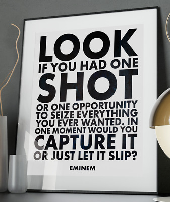 Eminem One Shot Inspirational Quote Poster Art Print A3 A4 A5 Home Music Wall