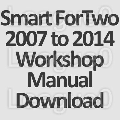 Smart Fortwo 2007 to2014 (Type 451) Workshop, Service and Repair Manual DOWNLOAD