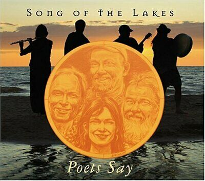 Song of the Lakes : Poets Say CD