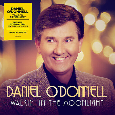 Daniel O'Donnell - Walkin' In The Moonlight (2018) | NEW & SEALED 2 CD SET