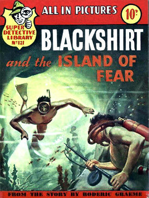 SUPER DETECTIVE LIBRARY No.121 BLACKSHIRT AND THE ISLAND OF FEAR - Facsimile