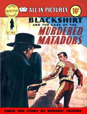 SUPER DETECTIVE LIBRARY No.145 BLACKSHIRT - THE MURDERED MATADORS - Facsimile