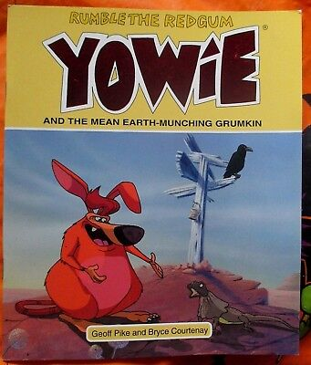 Yowie - The Red Gum Yowie And The Mean Earth-Munching Grumkin