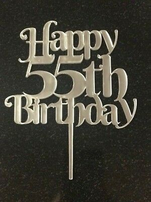 Happy 55th Birthday Cake Topper In Mirrored Acrylic Celebration